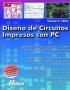 Diseño de circuitos impresos con PC
